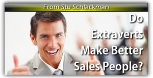 Do Extraverts Make Better Sales People?