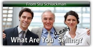 What Are You Really Selling?