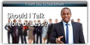 Should I Talk More or Less?