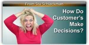 How do Customer's Make Decisions?