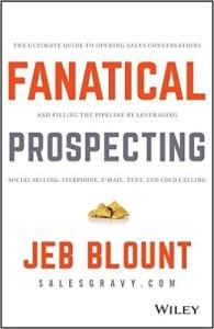 Fanatical Prospecting - Jeb Blount