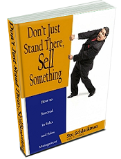 Don't Just Stand There, Sell Something