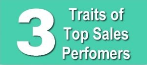 Three Traits of Top Sales Performers
