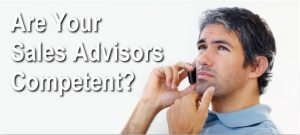 Are Your Sales Advisors Competent?